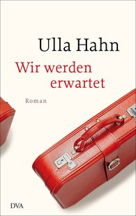 Ulla  Hahn - They Are Expecting Us