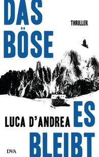 Luca  D'Andrea - Das Böse, es bleibt