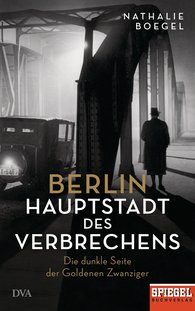 Nathalie  Boegel - Berlin – Capital of Crime