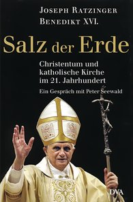 Joseph  Ratzinger, Peter  Seewald - Salz der Erde