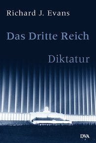 Richard J.  Evans - Das Dritte Reich