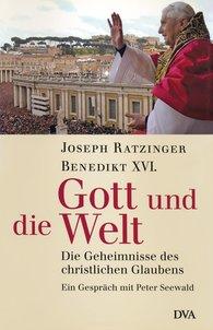 Joseph  Ratzinger, Peter  Seewald - Gott und die Welt