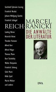 Marcel  Reich-Ranicki - Die Anwälte der Literatur