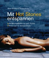 Sissi  Eichhorn-Schleinkofer - Relaxing with Hot Stones