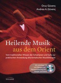 Oruç  Güvenç, Andrea Azize  Güvenç - Heilende Musik aus dem Orient