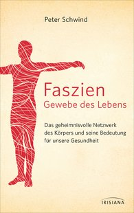 Peter  Schwind - Fascia – The Tissue of Life