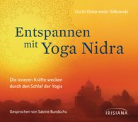 Uschi  Ostermeier-Sitkowski - Entspannen mit Yoga Nidra