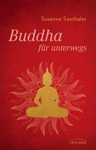 Susanne  Seethaler - Buddha for on the Go