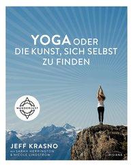 Jeff  Krasno - Yoga oder die Kunst, sich selbst zu finden
