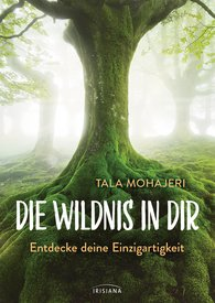 Tala  Mohajeri - The Wildness in You