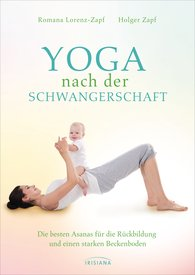 Romana  Lorenz-Zapf, Holger  Zapf - Yoga after Pregnancy