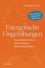 Bernadett  Gera - Energetische Fingerübungen