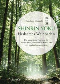 Yoshifumi  Miyazaki - Shinrin Yoku - Heilsames Waldbaden