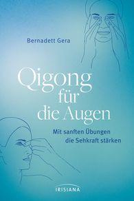 Bernadett  Gera - Qigong for the Eyes