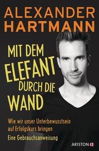 Alexander  Hartmann - Through the Wall with the Elephant