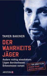Tamer  Bakiner - The Truth Hunter
