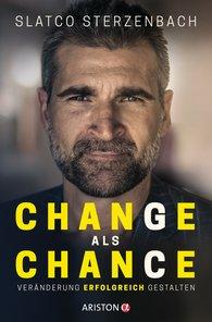 Slatco  Sterzenbach - Change als Chance