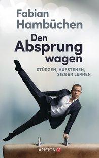 Fabian  Hambüchen - Den Absprung wagen