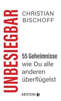 Christian  Bischoff - Unbeatable