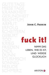 John C.  Parkin - Fuck It