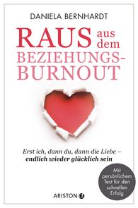 Daniela  Bernhardt - Getting Out of the Relationship Burnout