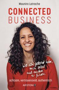 Mounira  Latrache - Connected Business. Attentive, Trustworthy, Authentic