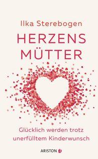 Ilka  Sterebogen - Mothers at Heart