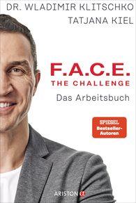 Wladimir  Klitschko, Tatjana  Kiel - F.A.C.E. the Challenge - The Workbook