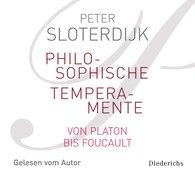 Peter  Sloterdijk - Philosophische Temperamente