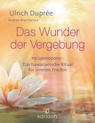 Ulrich  Duprée - Das Wunder der Vergebung