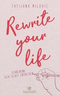 Tatijana  Milovic - Rewrite your life