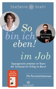 Stefanie  Stahl, Dr. Christian  Bernreiter - That's Just How I Am! At Work
