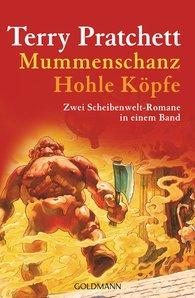Terry  Pratchett - Mummenschanz / Hohle Köpfe