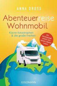 Anna  Dross - Abenteuerreise Wohnmobil