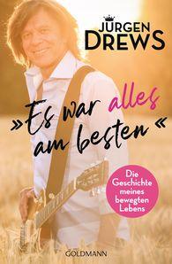 Jürgen  Drews - It Was All For the Best!