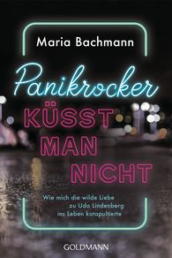 Maria  Bachmann - Panikrocker küsst man nicht
