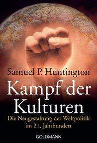 Samuel P.  Huntington - Kampf der Kulturen