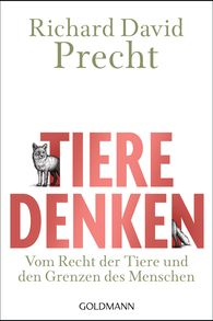 Richard David  Precht - Tiere denken