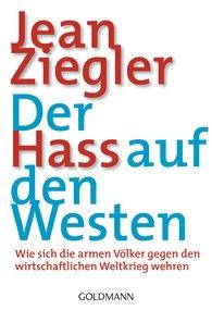 Jean  Ziegler - Der Hass auf den Westen