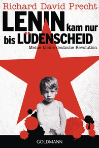 Richard David  Precht - Lenin Only Got as Far as Lüdenscheid