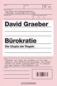 David  Graeber - Bürokratie