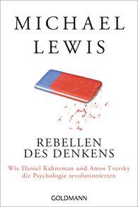 Michael  Lewis - Rebellen des Denkens