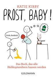 Katie  Kirby - Prost, Baby!