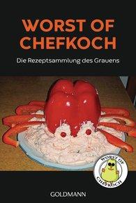 Lukas  Diestel, Jonathan  Löffelbein - Worst of Chefkoch