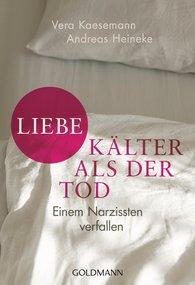 Vera  Kaesemann, Andreas  Heineke - Liebe - kälter als der Tod