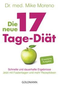 Dr. med. Mike  Moreno - Die neue 17-Tage-Diät