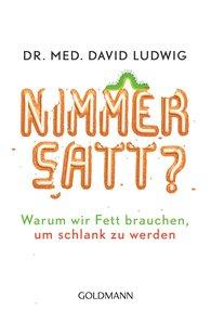 Dr. med. David  Ludwig - Nimmersatt?