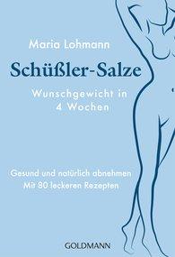 Maria  Lohmann - Schüßler-Salze - Wunschgewicht in 4 Wochen