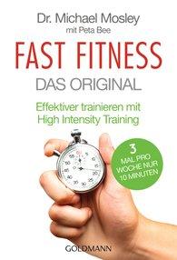Dr. Michael  Mosley, Peta  Bee - Fast Fitness - Das Original