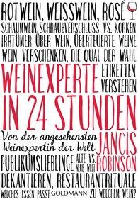 Jancis  Robinson - Weinexperte in 24 Stunden